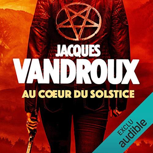 Au cœur du Solstice audiobook cover art