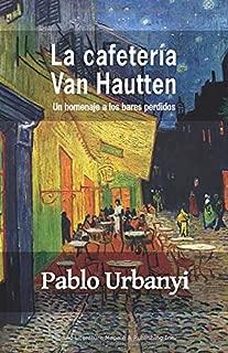 La cafetería Van Hautten: Un homenaje a los bares perdidos