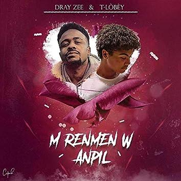 M renmenw anpil (feat. T-LÒBÈY)