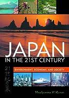 Japan in the 21st Century: Environment, Economy, and Society by Pradyumna P. Karan(2005-02-18)