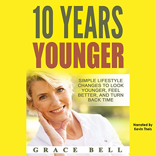 10 Years Younger audiobook cover art