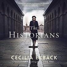 The Historians: A Novel