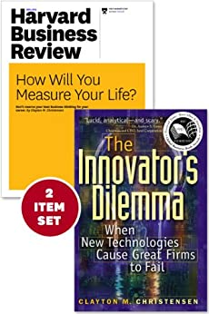 The Innovator's Dilemma with Award-Winning Harvard Business Review Article ?How Will You Measure Your Life?? (2 Items) by [Clayton, Clayton M. Christensen]