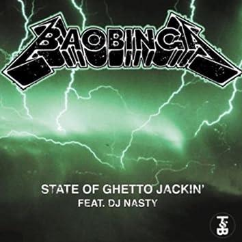 State of Ghetto Jackin' feat. DJ Nasty