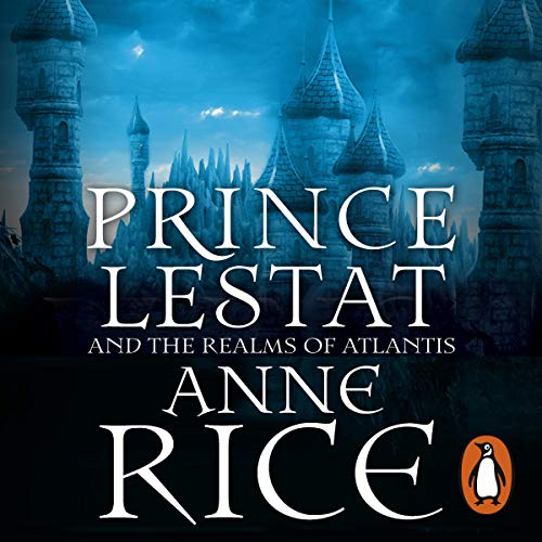 Prince Lestat and the Realms of Atlantis cover art