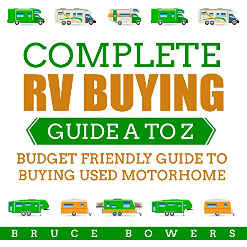 Complete RV Buying Guide A to Z audiobook cover art