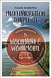 Wochenend und Wohnmobil. Kleine Auszeiten an der Mecklenburgischen Seenplatte. Die besten Camping- und Stellplätze, alle Highlights und Aktivitäten. ... Aktivitäten (Wochenend & Wohnmobil)