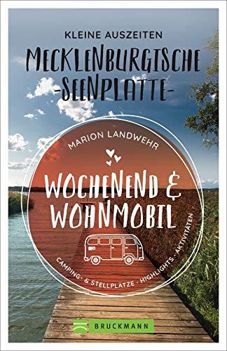 Price comparison product image Wochenend und Wohnmobil - Kleine Auszeiten Mecklenburgischen Seenplatte
