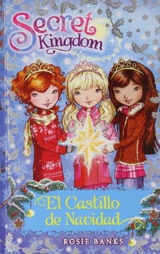 El Castillo De Navidad: 50 (Secret Kingdom)