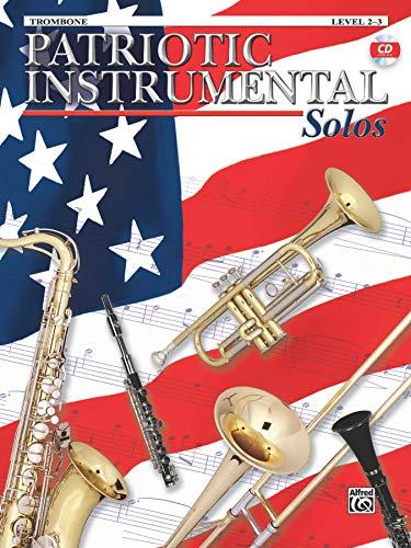 Patriotic Instrumental Solos: Trombone, Book & CD