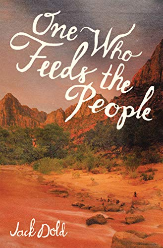 One Who Feeds the People (English Edition