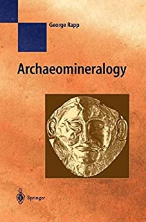 Archaeomineralogy (Natural Science in Archaeology)