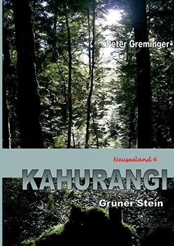 Kahurangi: Grüner Stein (Neuseeland 4)