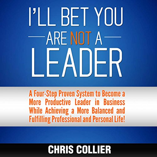 I'll Bet You Are NOT a Leader audiobook cover art