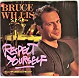 """Respect Yourself 7"""" 45 Bruce Willis"""