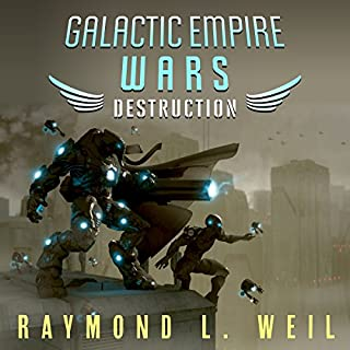 Destruction     Galactic Empire Wars, Book 1              By:                                                                                                                                 Raymond L. Weil                               Narrated by:                                                                                                                                 David Rheinstrom                      Length: 8 hrs and 10 mins     39 ratings     Overall 4.3