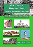 New Zealand Historic Sites - Volume I: North Island - Auckland (English Edition)
