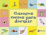 Editorial Bruño Cuentos cortos para dormir (Castellano - a PARTIR DE 3 AÑOS) (Castellano - A...