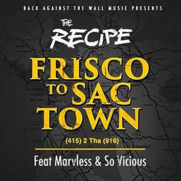 FRISCO TO SACTOWN