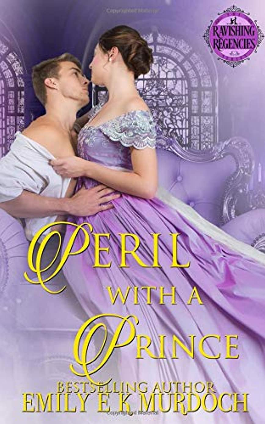 Peril with a Prince (Ravishing Regencies Book 0)