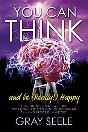 You Can Think and Be (Really!) Happy