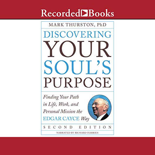 Discovering Your Soul's Purpose audiobook cover art