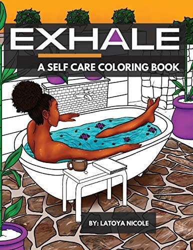 Exhale A Self Care Coloring Book Celebrating Black Women Brown Women and Good Vibes product image