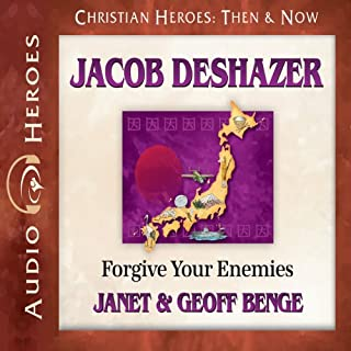 Jacob DeShazer     Forgive Your Enemies (Christian Heroes: Then & Now)              By:                                                                                                                                 Janet Benge,                                                                                        Geoff Benge                               Narrated by:                                                                                                                                 Tim Gregory                      Length: 5 hrs and 37 mins     57 ratings     Overall 4.9