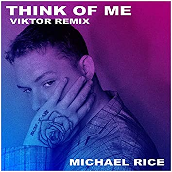 Think Of Me (Viktor Remix)