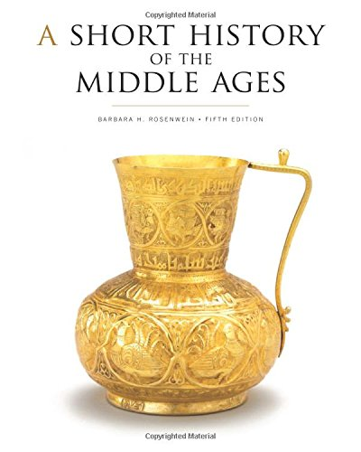 Compare Textbook Prices for A Short History of the Middle Ages, Fifth Edition 5 Edition ISBN 9781442636224 by Rosenwein, Barbara H.