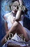 Anita Blake T14 Danse Macabre: Anita Blake (Bit-Lit) (French Edition)