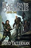 The Black River Chronicles: Level One (Black River Academy)