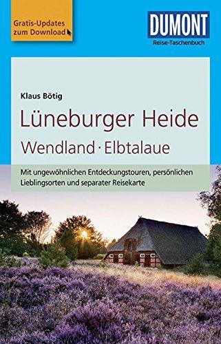 DuMont Reise-Taschenbuch Reiseführer Lüneburger Heide, Wendland, Elbtalaue: mit Online Updates als Gratis-Download