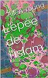 L'épée de l'islam (French Edition)