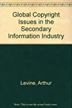 Global Copyright Issues in the Secondary Information Industry