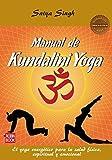 Manual De Kundalini Yoga. El Yoga Energético Para La Salud Física, Espiritual Y Emocional (Masters Salud (robin Book))