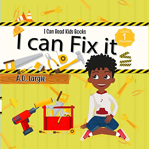 I Can Fix It: I can read books for kids level 1 (I Can Read Kids Books Book 20) (English Edition)