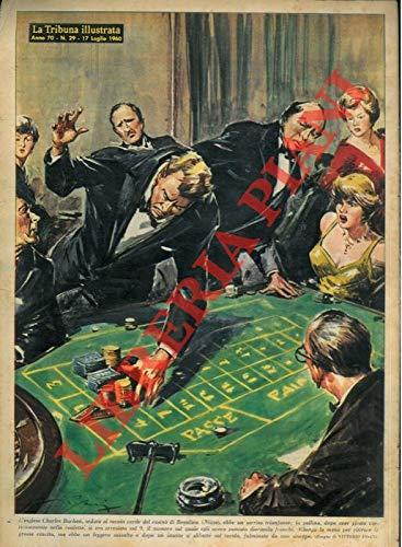 L'inglese Charles Burchan, seduto al tavolo verde del casino' di Beaulieu (Nizza), ebbe un sorriso trionfante: la pallina, dopo aver girato vorticosamente nella roulette, si era arrestata sul 9, il