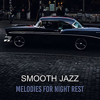 Smooth Jazz Melodies for Night Rest