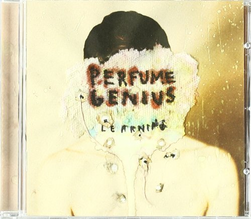 PERFUME GENIUS - LEARNING (2010-06-21)