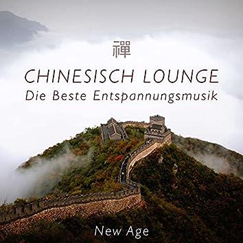 Chinesisch Lounge - Die Beste Entspannungsmusik