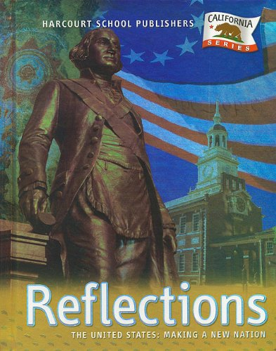 Harcourt School Publishers Reflections: Student Edition Us: Mkg NW Ntn Reflections Grade 5 2007