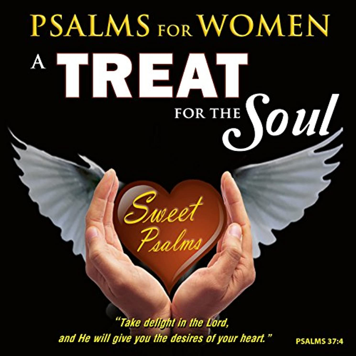 Special Psalms for Women - A Treat for the Soul