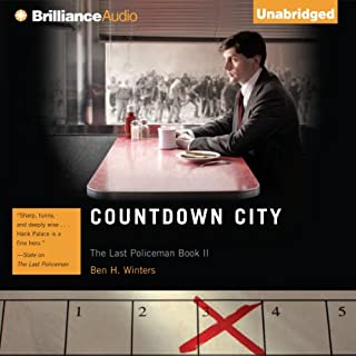 Countdown City     The Last Policeman, Book 2              Written by:                                                                                                                                 Ben H. Winters                               Narrated by:                                                                                                                                 Peter Berkrot                      Length: 8 hrs and 18 mins     4 ratings     Overall 3.8