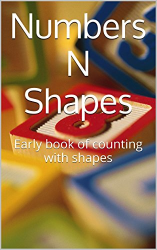 Numbers & Shapes: Early book of counting with shapes