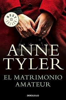 El matrimonio amateur – Anne Tyler    51qEM+h99CL._SY346_