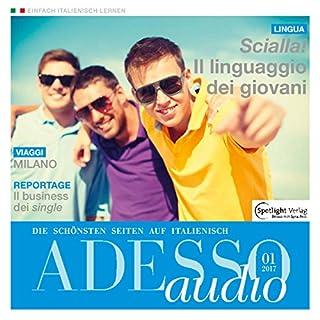 ADESSO Audio - Il linguaggio dei giovani. 1/2017 Titelbild