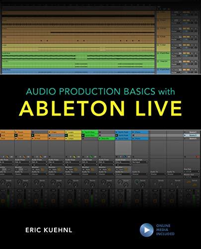 Audio Production Basics with Ableton Live