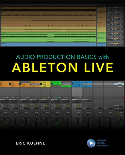 Audio Production Basics with Ableton Live