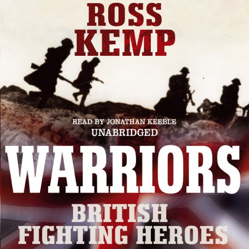 Warriors: British Fighting Heroes audiobook cover art